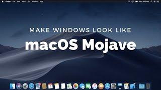Make Windows 10 Look Like macOS Mojave