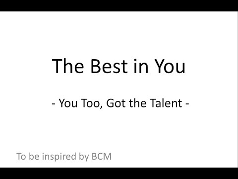 The Best in You: You Too, Got The Talent