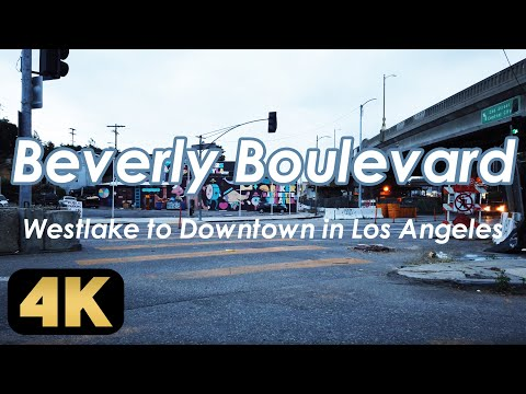 【Beverly Boulevard】Walking From Westlake To Downtown In Los Angeles [4K]