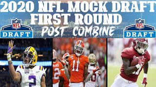 First Round 2020 NFL Mock Draft | Post-Combine