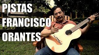 Pistas de Francisco Orantes