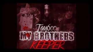 Tay 600 [Prod. Da Vinci] - Brothers Pt. 2 ( W/DL Link - RIP L