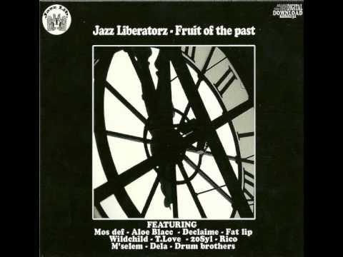 Jazz Liberatorz feat Declaime music makes the world go round
