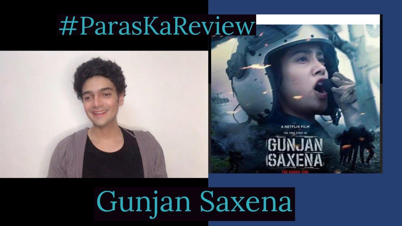 Gunjan Saxena #ParasKaReview
