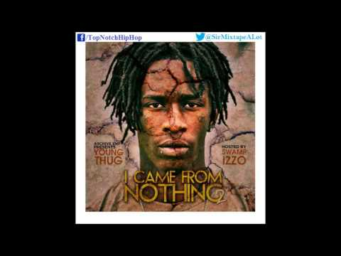Young Thug - My Everything (Ft. Future) [I Came From Nothing 2]