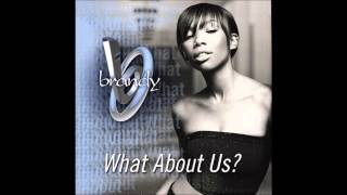 Brandy - What About Us? (Acapella)