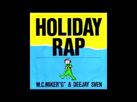 MC Miker G & DJ Sven - Holiday Rap - Dododododo loop for 1 hour