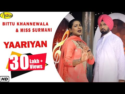 Bittu Khannewala ll Miss Surmani ll Yaariyan ll(Full Video) Anand Music II New Punjabi Song 2017