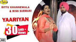 Bittu Khannewala ll Miss Surmani ll Yaariyan ll(Full Video) Anand Music II New Punjabi Song 2017