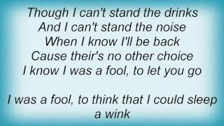 Barry Manilow - I Was A Fool (To Let You Go) Lyrics