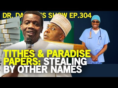 Dr. Damages Show – 304: Tithes & Paradise Papers: Stealing by other names
