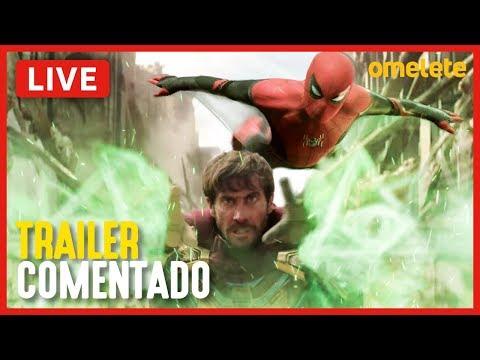 HOMEM-ARANHA: LONGE DE CASA - TRAILER COMENTADO | Live