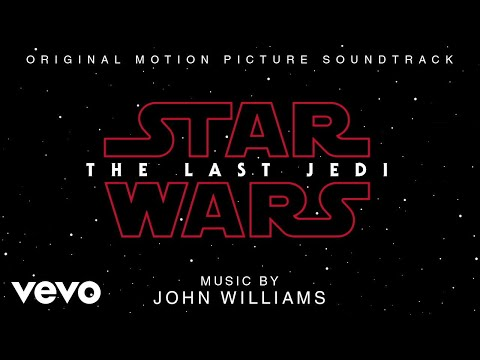 """John Williams - The Rebellion Is Reborn (From """"Star Wars: The Last Jedi""""/Audio Only)"""