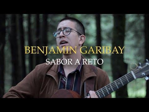 Benjamín Garibay – Sabor A Reto [Live Session]