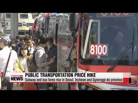 Subway and bus fares rise in Seoul, Incheon and Gyeonggi-do province   오늘부터 서울 지