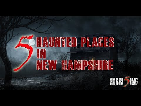 5 Haunted Places in New Hampshire