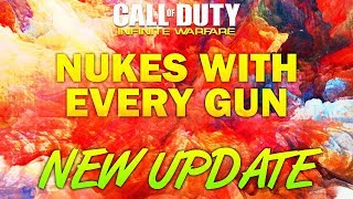 NEW UPDATE - Nukes With Every Gun In Infinite Warfare