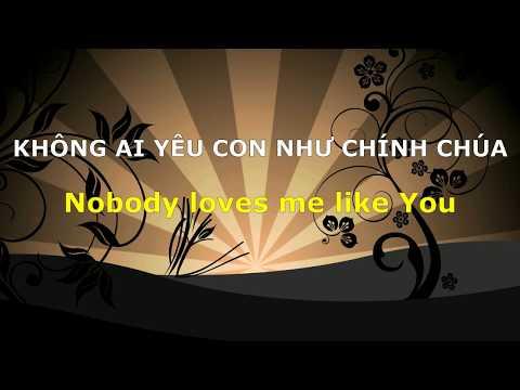 Không ai yêu con giống như chính Chúa - Nobody loves me like You  David Dong