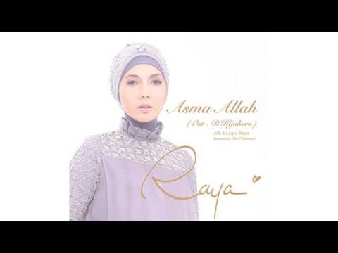 Asma Allah (OST. D'Hijabers) Official Lyric Video- Raya