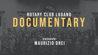 Rotary Club Lugano - 90 Years of History