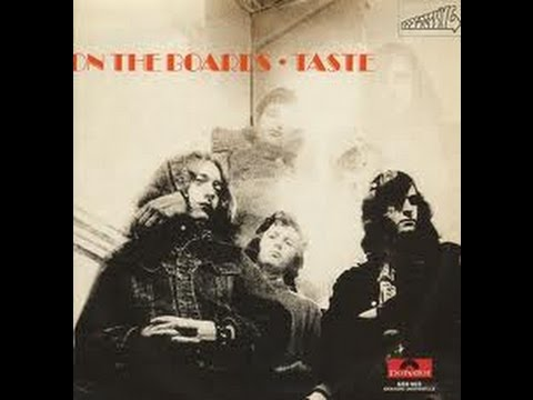 On The Boards - Taste - I'll Remember /Polydor 1970