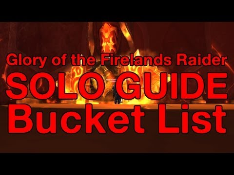 [WoW] How to: Solo Glory of the Firelands Raider Ep. 3 Bucket List
