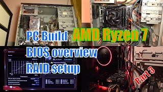 AMD Ryzen 7 / Gigabyte GA-AB350 Gaming 3 Review and PC Build - Part 3