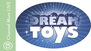Live from DreamToys 2015 - we reveal the 12 top toys this Christmas   Channel Mum Live