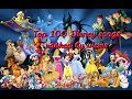 Top 100 Disney songs (ranked by views)