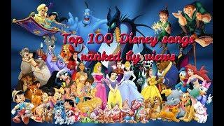 Top 100 Disney songs (ranked by views)