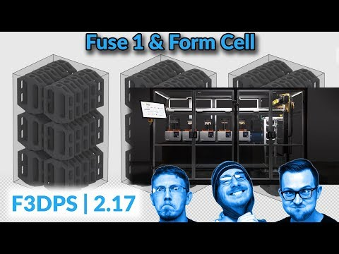 New From Formlabs | F3DPS Ep 2.17