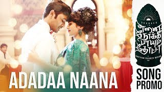 Adadaa Naana - Song Promo | Enai Noki Paayum Thota | Dhanush | Darbuka Siva | Gautham Menon