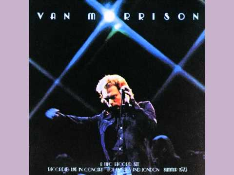 Van Morrison Into The Mystic Live Youtube