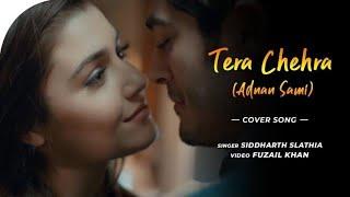 Tera Chehra - Video Song | Hayat and Murat | Unplugged Cover | Adnan Sami | Siddharth Slathia