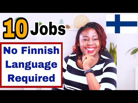 10 Job Types in Finland For English Speakers. Jobs In Finland That Do Not Require Finnish Language.