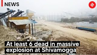 Karnataka: At least 6 dead in massive explosion at Shivamogga