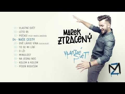 Marek Ztraceny - Naše Cesty mp3 ke stažení