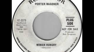 Porter Wagoner ~ Woman Hungry