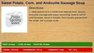 Sweet Potato, Corn, and Andouille Sausage Soup