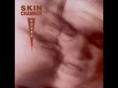 Skin Chamber - Wound - Mind Grinder