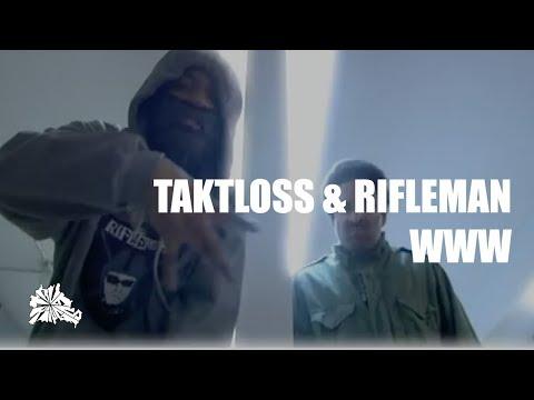 Taktloss & The Rifleman - WWW prod Keyza Soze