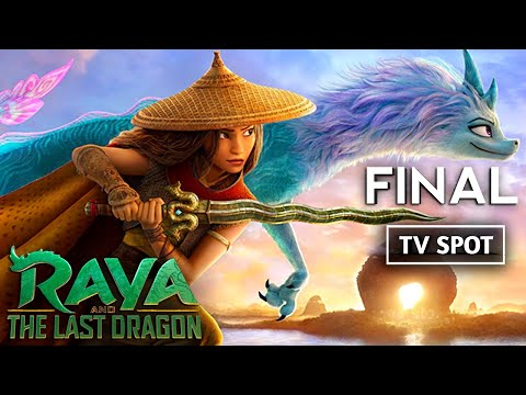 RAYA AND THE LAST DRAGON Official TV Spot Trailer # 2 (2021) Animation Adventure HD