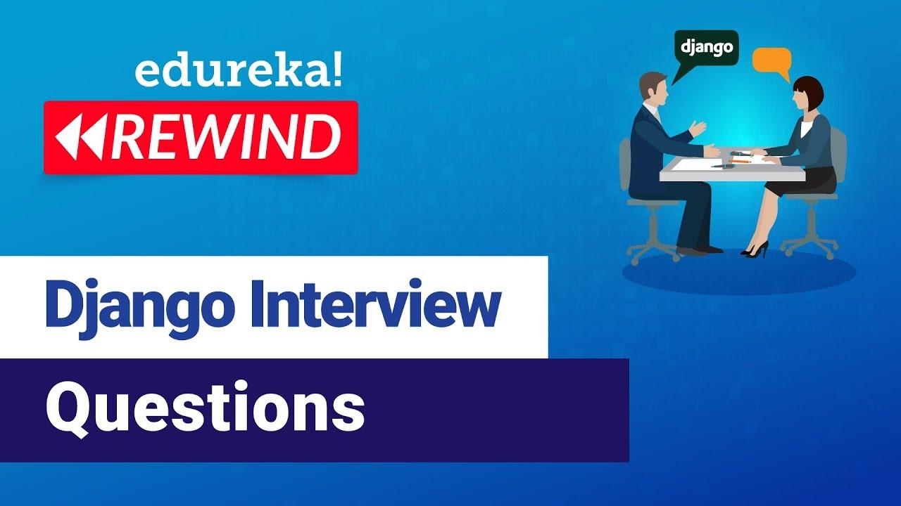Python Django Interview Questions 2020   Python Interview Questions