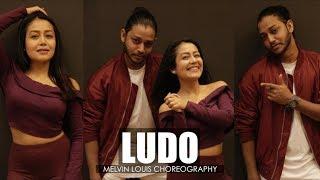 Ludo | Melvin Louis ft. Neha Kakkar | Tony Kakkar