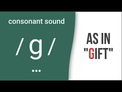 "Consonant Sound /g/ as in ""gift"" – American English Pronunciation"