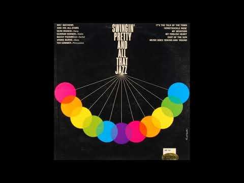 Mat Mathews  - Swingin' Pretty and All That Jazz ( Full Album )