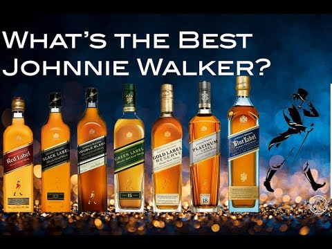 WHAT'S THE BEST JOHNNIE WALKER WHISKY?