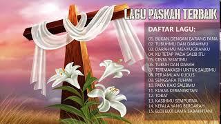 LAGU ROHANI PASKAH TERBAIK DAN POPULER 2018