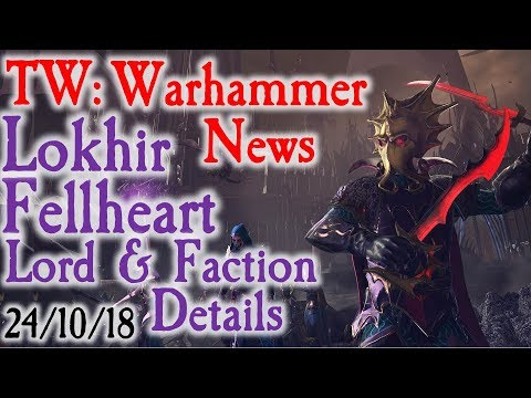 Lokhir Fellheart Faction & Lord Details