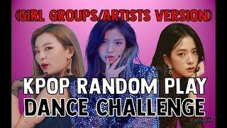 RANDOM PLAY DANCE [GIRL GROUPS/ARTISTS VERSION] [ITZY, (G)I-DLE, IZ*ONE, TWICE...] | capsojiin